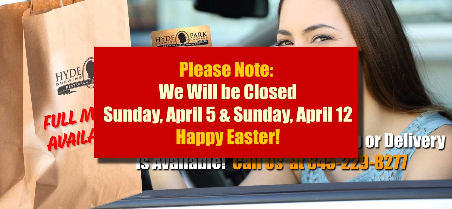 Please note: We will be closed for April 5 and April 12
